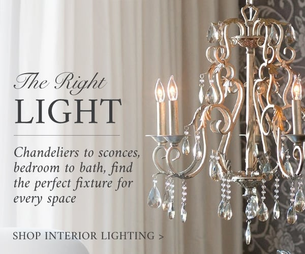 The Right Light - Chandeliers to sconces, bedroom to bath, find the perfect fixture for every space