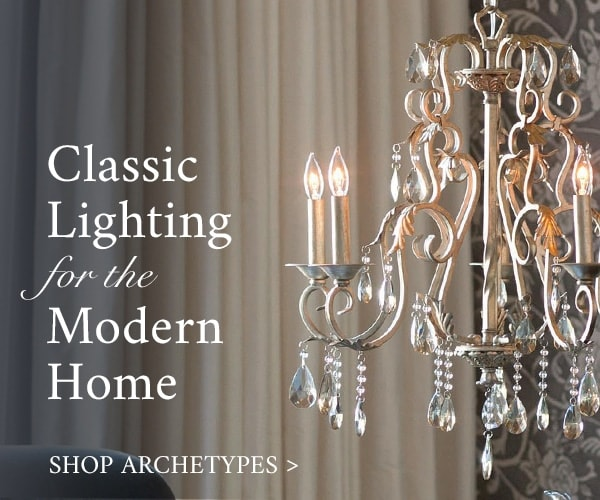 Classic Lighting for the Modern Home