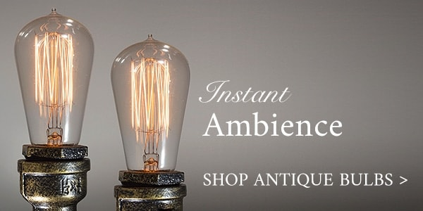 Instant Ambiance - Shop Antique Bulbs