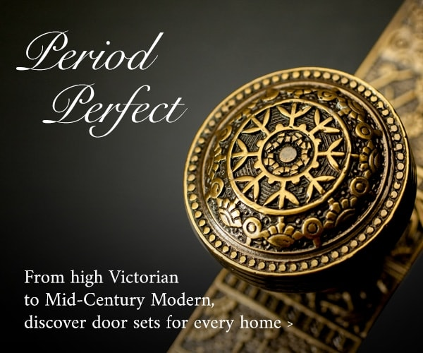 Period Perfect - from high Victorian to Mid-Century Modern, discover door sets to suit every home