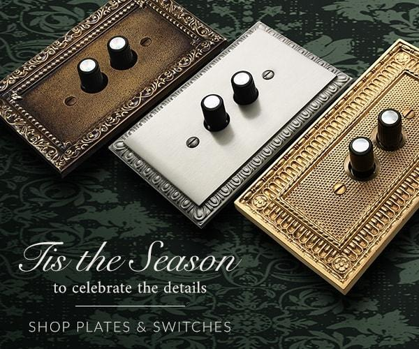 Tis the season to celebrate details - shop plates and switches