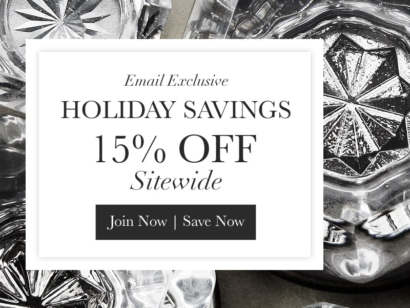Email exclusive - holiday savings - 15% Off Sitewide