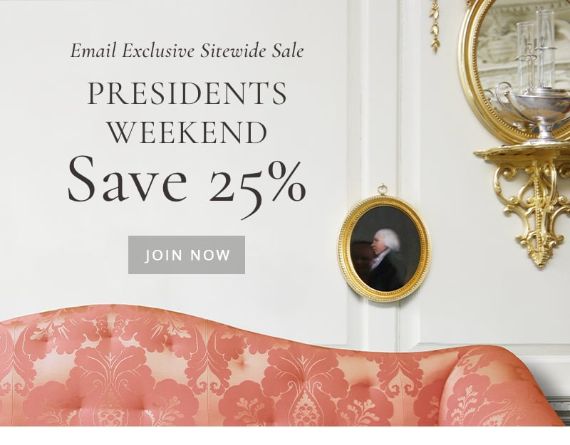 Presidents Weekend - save 25% sitewide. Email exclusive - sign up now.