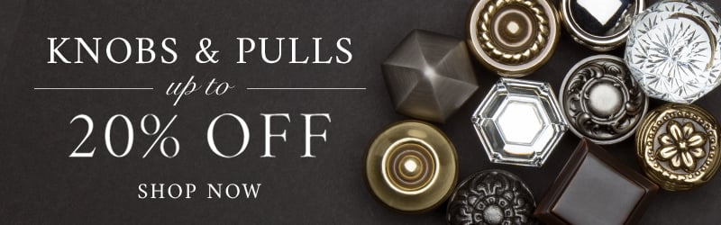 Save up to 20% on select knobs and pulls - Shop Now
