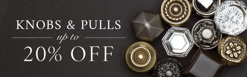 ... Save Up To 20% On Select Knobs And Pulls   Shop Now