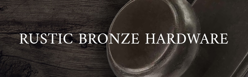 Rustic Bronze Hardware Collection